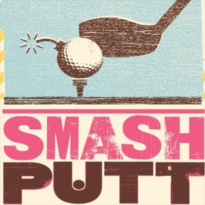 smash-putt-2013-13